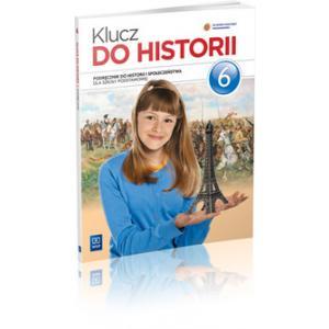 Klucz do Historii. Podręcznik. Klasa 6. Szkoła Podstawowa