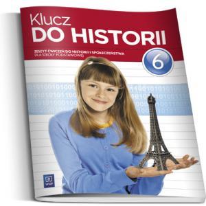 Klucz do Historii. Ćwiczenia. Klasa 6. Szkoła Podstawowa