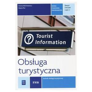 Obsługa Turystyczna Kwalifikacja T.13. Ćwiczenia Część 2 do Nauki Zawodu Technik Obsługi Turystycznej