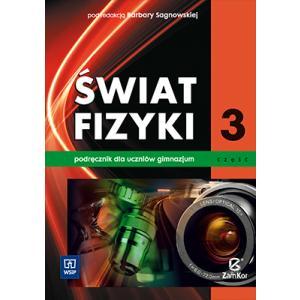 Świat Fizyki 3. Podręcznik. Gimnazjum