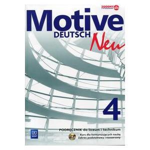 Motive Deutsch Neu 4 Podręcznik +CD Zakres podst. i rozsz. (wieloletni) (S)