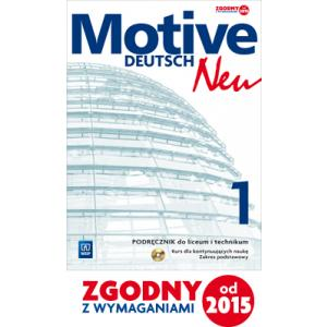 Motive Deutsch Neu 1. Podręcznik Wieloletni + CD. Zakres Podstawowy (wieloletni)