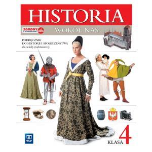 Historia wokół nas. Historia i społeczeństwo. Klasa 4. Podręcznik