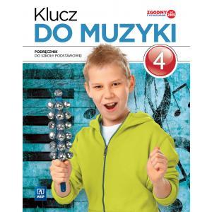 Klucz do Muzyki. Podręcznik Wieloletni. Klasa 4. Szkoła Podstawowa