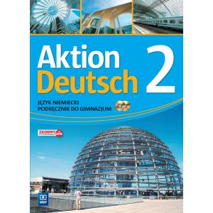 Aktion Deutsch 2. Język niemiecki (podręcznik wieloletni +CD audio)