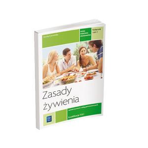 Zasady Żywienia Część 2 Kwalifikacja T.15. Podręcznik do Nauki Zawodu Technik Żywienia i Usług Gastronomicznych