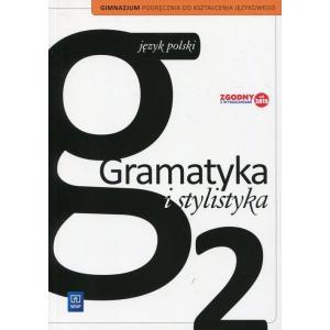 Gramatyka i Stylistyka 2. Kształcenie Językowe. Podręcznik Wieloletni. Klasa 1. Gimnazjum