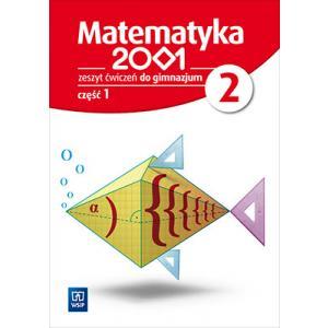 Matematyka 2001. Ćwiczenia (Do Wersji Wieloletniej). Klasa 2 Część 1. Gimnazjum