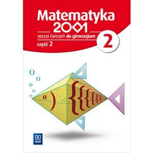 Matematyka 2001. Ćwiczenia (Do Wersji Wieloletniej). Klasa 2 Część 2. Gimnazjum