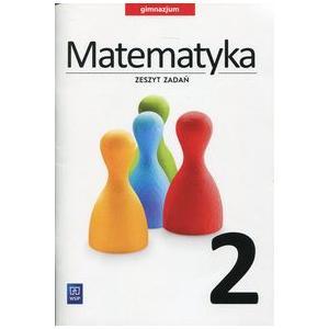 Matematyka. Zeszyt Zadań. Klasa 2. Gimnazjum