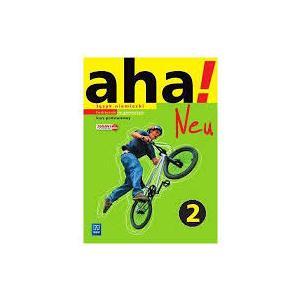 aha! Neu 2. Język niemiecki. Kurs podstawowy (podręcznik wieloletni 2016 +CD audio)