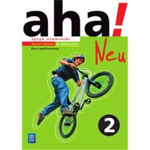 aha! Neu 2. Język niemiecki. Kurs podstawowy (materiał ćwiczeniowy 2016)
