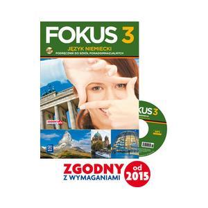 Fokus 3. Język Niemiecki. Podręcznik + CD. Zakres Podstawowy