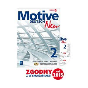 Motive Deutsch Neu 2 Podręcznik +CD Zakres podst. i rozsz. (wieloletni) (S)