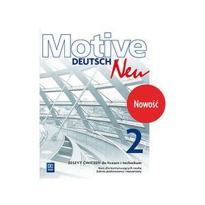 Motive Deutsch NEU 2. Ćwiczenia Zakres Podstawowy i Rozszerzony