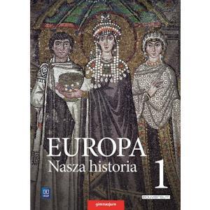 Europa. Nasza Historia. Projekt Polsko-Niemiecki. Podręcznik. Klasa 1. Tom 1. Gimnazjum