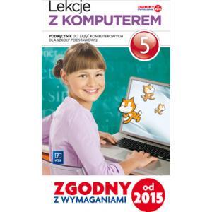 Lekcje z Komputerem. Podręcznik Wieloletni. Klasa 5. Szkoła Podstawowa