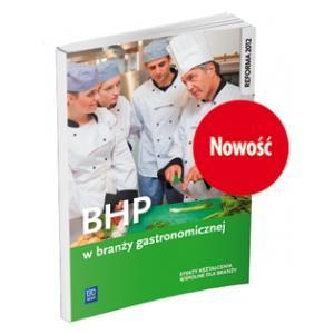 BHP w Branży Gastronomicznej. Podręcznik do Kształcenia Zawodowego