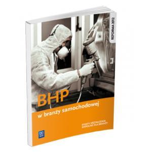BHP w Branży Samochodowej. Podręcznik do Kształcenia Zawodowego