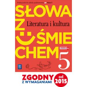 Słowa z Uśmiechem. Literatura i Kultura. Język Polski. Podręcznik Wieloletni. Klasa 5. Szkoła Podstawowa
