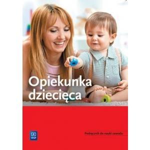 Opiekunka dziecięca. Podręcznik do nauki zawodu