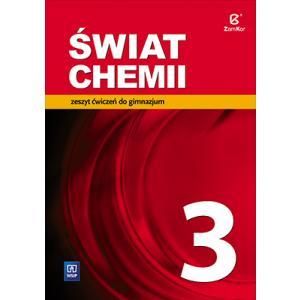 Świat Chemii 3. Ćwiczenia. Gimnazjum