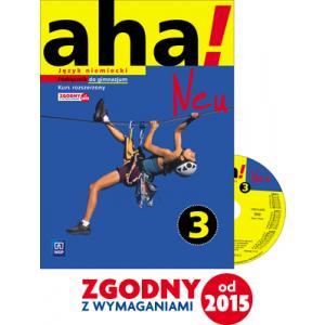 aha! Neu 3. Język niemiecki. Kurs rozszerzony (podręcznik wieloletni + CD audio)