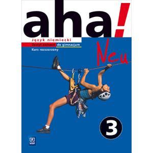 aha! Neu 3. Język niemiecki. Kurs rozszerzony (materiał ćwiczeniowy)