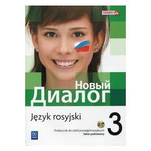 Nowyj Dialog 3. Podręcznik + CD. Szkoła Ponadgimnazjalna. Zakres Podstawowy
