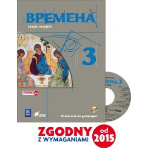 Wremiena 3. Kurs dla Początkujących. Podręcznik Wieloletni + CD. Klasa 3. Gimnazjum