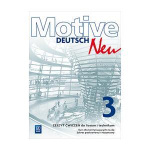 Motive Deutsch NEU 3. Ćwiczenia Zakres Podstawowy i Rozszerzony