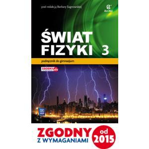 Świat Fizyki 3. Podręcznik Wieloletni. Gimnazjum