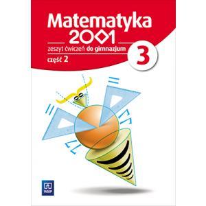 Matematyka 2001. Ćwiczenia. Klasa 3 Część 2. Gimnazjum