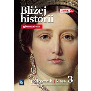 Bliżej Historii 3. Podręcznik