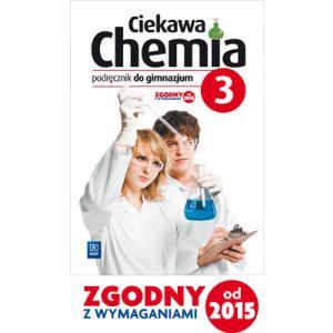 Ciekawa Chemia 3. Podręcznik. Gimnazjum