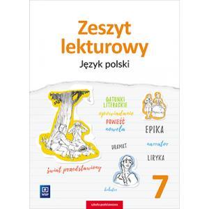 Język Polski. Zeszyt Lekturowy. Zeszyt Ćwiczeń. Klasa 7