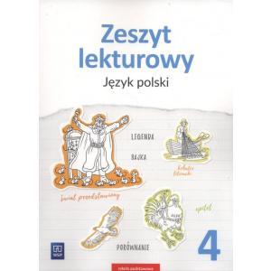 Język Polski. Zeszyt Lekturowy. Zeszyt Ćwiczeń. Klasa 4