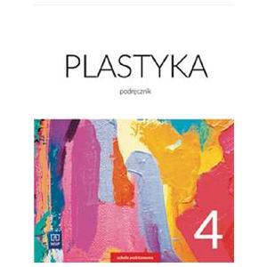 Plastyka. Podręcznik. Klasa 4. Szkoła Podstawowa