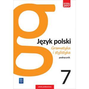 Gramatyka i Stylistyka 7. Podręcznik. Klasa 7. Szkoła Podstawowa