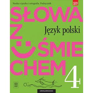 Słowa z Uśmiechem. Nauka o Języku i Ortografia. Język Polski. Podręcznik. Klasa 4. Szkoła Podstawowa