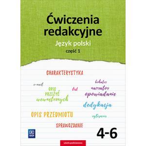 Język Polski. Ćwiczenia Redakcyjne. Klasa 4-6. Część 1