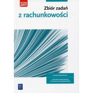 Zbiór Zadań z Rachunkowości. Kwalifikacja A.36. Technik Ekonomista / Technik Rachunkowości