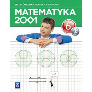 Matematyka 2001. Ćwiczenia (Do Wersji Wieloletniej). Klasa 6. Część 2. Szkoła Podstawowa