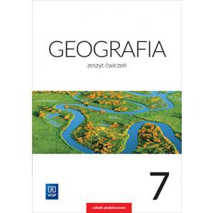 Geografia. Ćwiczenia. Klasa 7. Szkoła Podstawowa