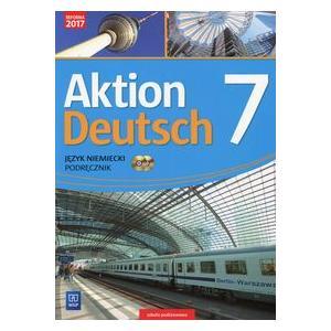Aktion Deutsch. Język niemiecki. Szkoła podstawowa klasa 7. Podręcznik