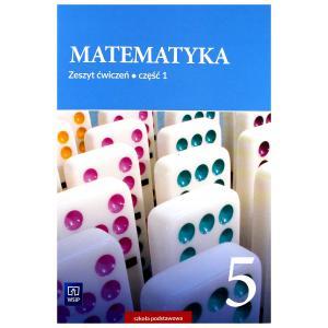 Matematyka. Szkoła podstawowa klasa 5. Zeszyt ćwiczeń część 1