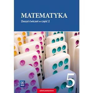 Matematyka. Klasa 5. Zeszyt Ćwiczeń Cz. 2