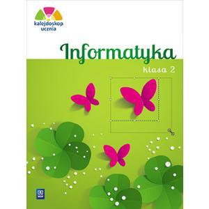 Kalejdoskop Ucznia. Informatyka. Klasa 2. Szkoła Podstawowa
