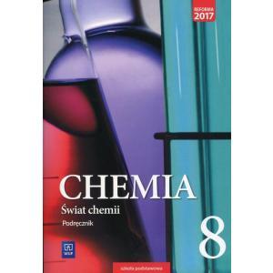 Świat chemii. Szkoła podstawowa klasa 8. Podręcznik