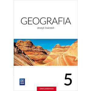 Geografia. Ćwiczenia. Klasa 5. Szkoła Podstawowa
